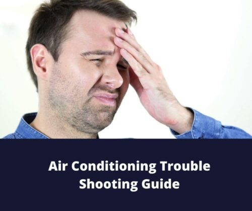 Air Conditioning Trouble Shooting Guide